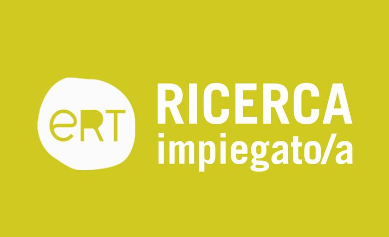 Emilia Romagna Teatro Fondazione ricerca impiegato/a
